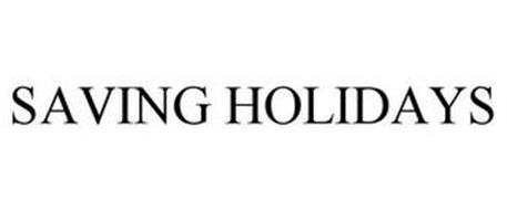 SAVING HOLIDAYS