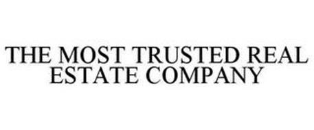 THE MOST TRUSTED REAL ESTATE COMPANY