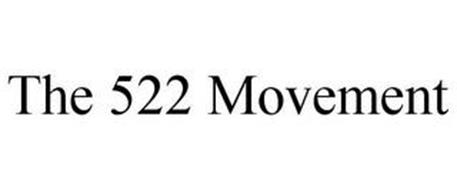 THE 522 MOVEMENT