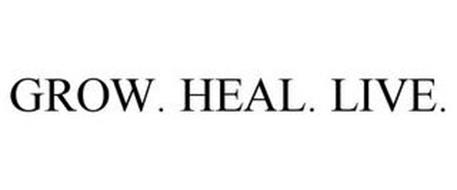 GROW. HEAL. LIVE.