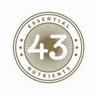 43 ESSENTIAL NUTRIENTS