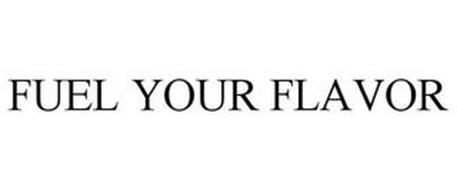 FUEL YOUR FLAVOR