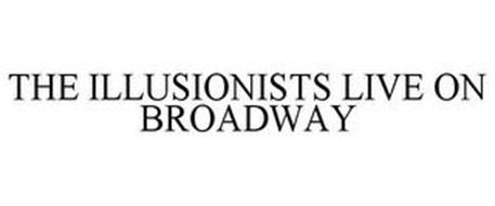 THE ILLUSIONISTS LIVE ON BROADWAY