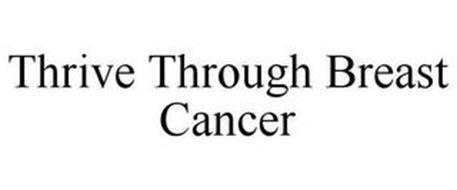 THRIVE THROUGH BREAST CANCER
