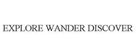 EXPLORE WANDER DISCOVER
