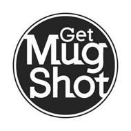 GET MUG SHOT