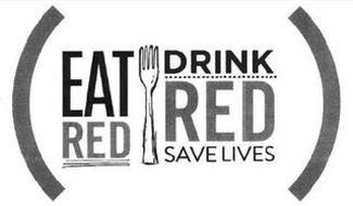 (EAT RED DRINK RED SAVE LIVES)