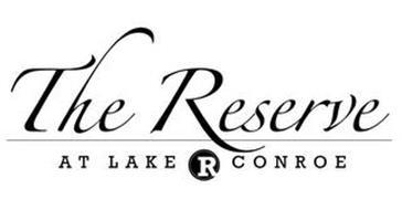 THE RESERVE AT LAKE R CONROE