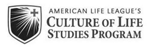 AMERICAN LIFE LEAGUE'S CULTURE OF LIFE STUDIES PROGRAM