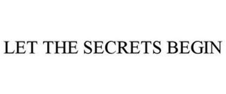 LET THE SECRETS BEGIN