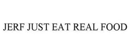 JERF JUST EAT REAL FOOD