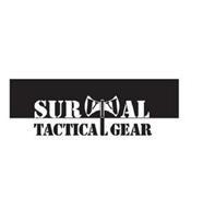 SURVIVAL TACTICAL GEAR