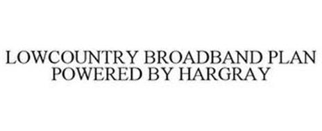 LOWCOUNTRY BROADBAND PLAN POWERED BY HARGRAY