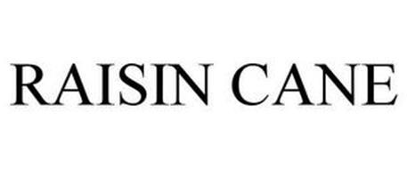 RAISIN CANE