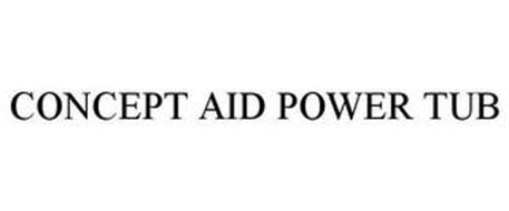 CONCEPT AID POWER TUB