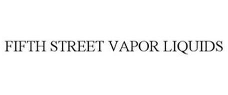 FIFTH STREET VAPOR LIQUIDS