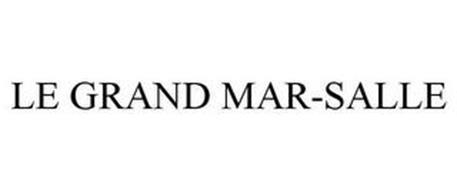 LE GRAND MAR-SALLE