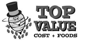 TOP VALUE COST + FOODS