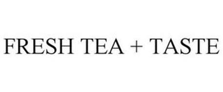 FRESH TEA + TASTE