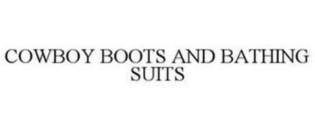 COWBOY BOOTS AND BATHING SUITS