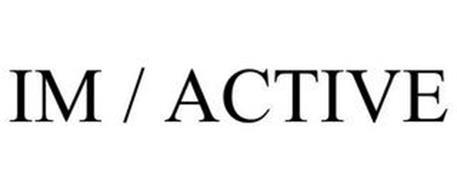 IM / ACTIVE