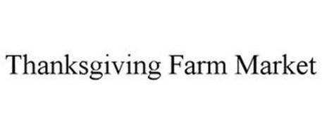 THANKSGIVING FARM MARKET