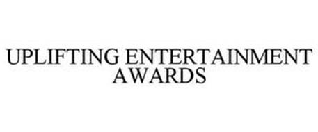 UPLIFTING ENTERTAINMENT AWARDS