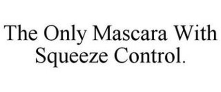 THE ONLY MASCARA WITH SQUEEZE CONTROL