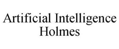 ARTIFICIAL INTELLIGENCE HOLMES