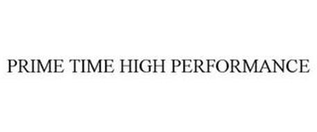 PRIME TIME HIGH PERFORMANCE
