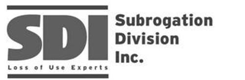 SDI SUBROGATION DIVISION INC. LOSS OF USE EXPERTS