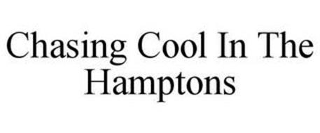CHASING COOL IN THE HAMPTONS