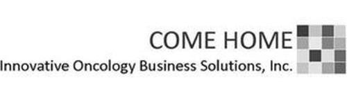 COME HOME INNOVATIVE ONCOLOGY BUSINESS SOLUTIONS, INC.