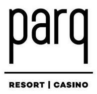PARQ RESORT CASINO