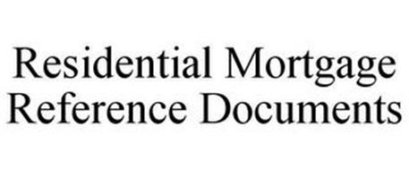 RESIDENTIAL MORTGAGE REFERENCE DOCUMENTS