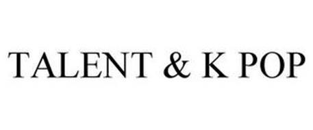 TALENT & K POP