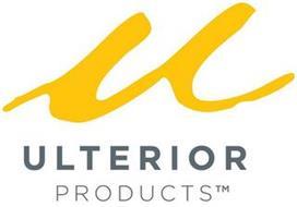 U ULTERIOR PRODUCTS
