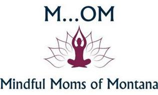 M...OM MINDFUL MOMS OF MONTANA