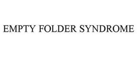 EMPTY FOLDER SYNDROME