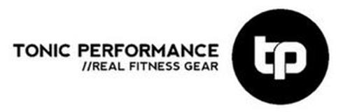 TONIC PERFORMANCE REAL FITNESS GEAR