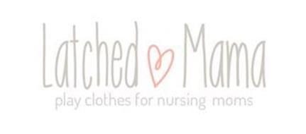 LATCHED MAMA PLAY CLOTHES FOR NURSING MOMS