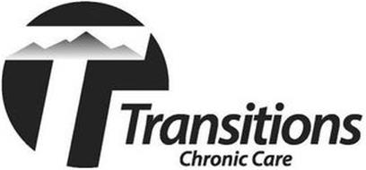 T TRANSITIONS CHRONIC CARE