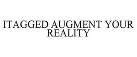 ITAGGED AUGMENT YOUR REALITY