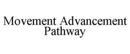 MOVEMENT ADVANCEMENT PATHWAY