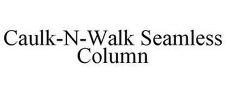 CAULK-N-WALK SEAMLESS COLUMN