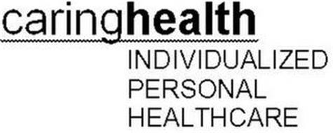 CARINGHEALTH INDIVIDUALIZED PERSONAL HEALTHCARE