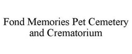 FOND MEMORIES PET CEMETERY & CREMATORIUM