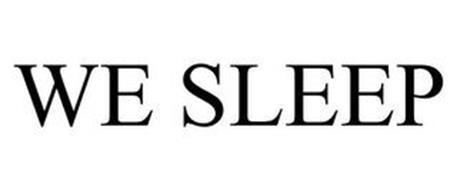WE SLEEP