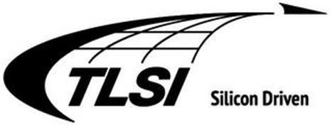 TLSI SILICON DRIVEN
