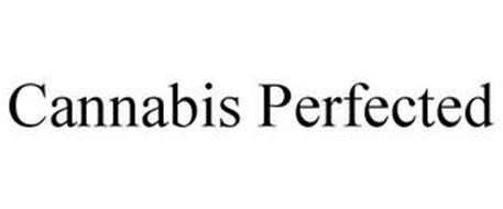 CANNABIS PERFECTED